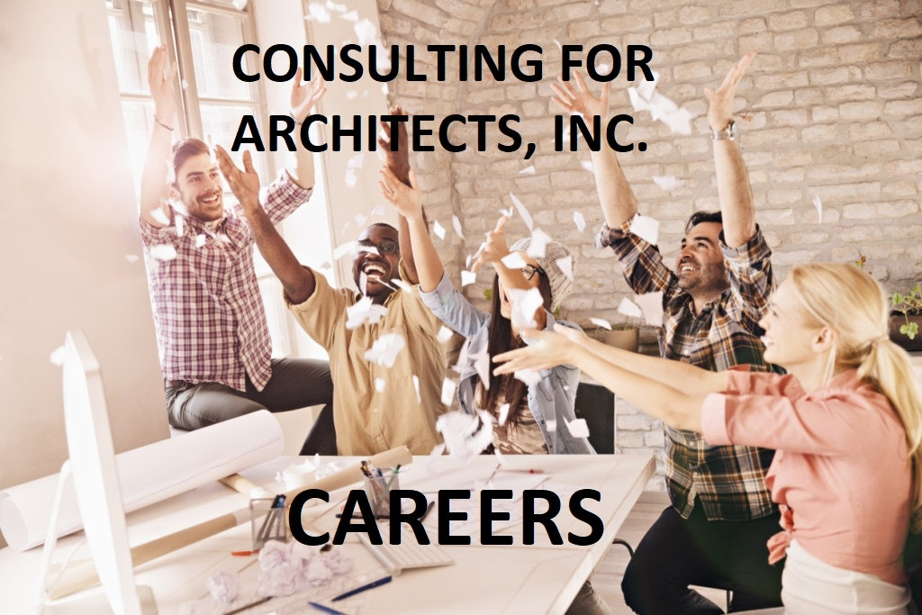 Consulting For Architects, Inc. Careers