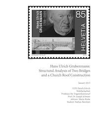 Structural Analysis of work by Hans Ulrich Grubenmann