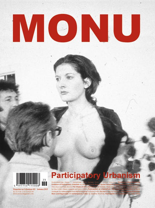 Cover of MONU #23 (Image: Rhythm 0, performance, from Marina Abramovic's contribution on page 82. Location: Studio Morra Naples, 1974, Photo: Donatelli Sbarra. ©Marina Abramovic. Image is courtesy of the Marina Abramovic Archives)