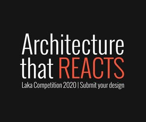 Laka Competition 2020 'Architecture that Reacts'