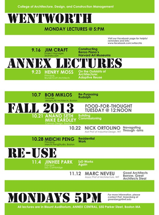 Fall 2013 Annex Lecture Series events at Wentworth IT College of Architecture, Design, and Construction Management. Image courtesy of Wentworth IT.