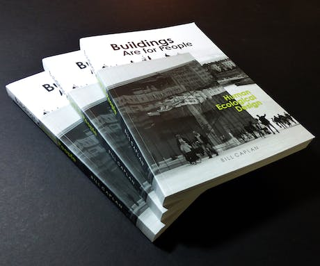 'Buildings are for People' has been released, available on Amazon in both the USA and UK. It provides an approach to building design that is sensitive to people, program and habitat - people-friendly and environment-friendly architecture. More than 100 of my photographs and diagrams illustrate the concepts discussed and the methodology, visually articulating the good and the bad. More info at http://www.human-ecological-design.com