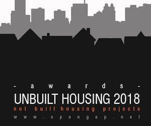 UNBUILT HOUSING AWARDS 2018