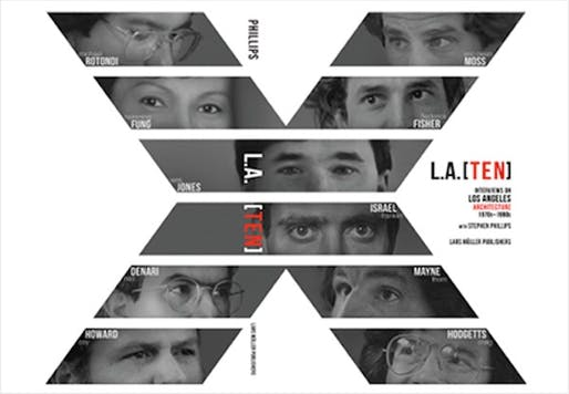 "Cover image for ""L.A. [TEN]"", courtesy of Stephen Phillips Architects (SPARCHS) and Lars Müller Publishers."