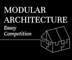 Modular Architecture Essay Competition