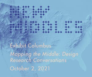 Exhibit Columbus - Mapping the Middle: Design Research Converstions