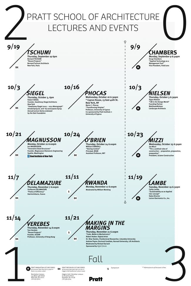 Poster for the Fall '13 lecture events at the Pratt Institute School of Architecture. Image courtesy of Pratt Institute.