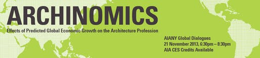 Archinomics: Effects of Predicted Global Economic Growth on the Architecture Profession