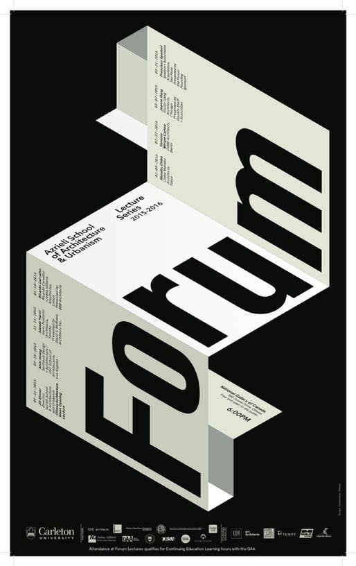 'Forum' lecture series. Poster courtesy of Azrieli School of Architecture & Urbanism, Carleton University.