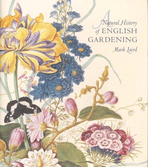 "Mark Laird, ""A Natural History of English Gardening"", Yale University Press, 2015."